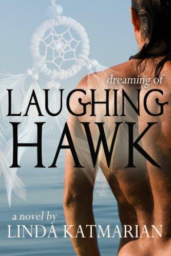 Book: Dreaming of Laughing Hawk by Linda Katmarian
