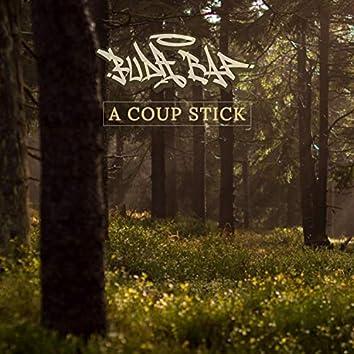 A Coup Stick