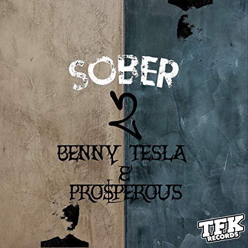 Benny Tesla & Pro$perous