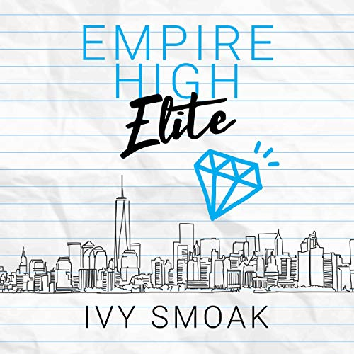 Empire High Elite Audiobook By Ivy Smoak cover art