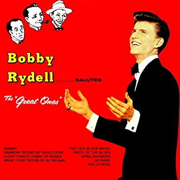 """Bobby Rydell Salutes...""""The Great Ones"""""""