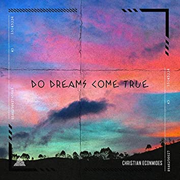 Do Dreams Come True - EP