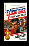 Whipsaw (The Executioner, Mack Bolan, No. 144)