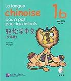 La langue chinoise pas à pas pour les enfants: Manuel 1b