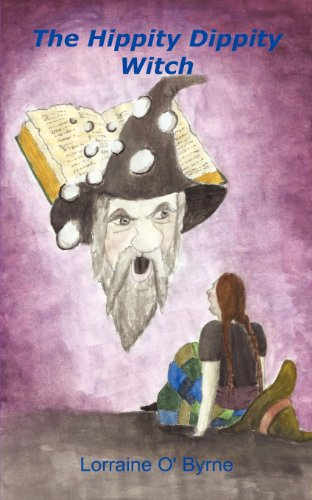 Book: The Hippity Dippity Witch by Lorraine O'Byrne
