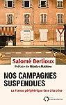 Nos campagnes suspendues: La France périphérique face à la crise par Berlioux
