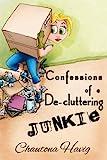 Confessions of a De-cluttering...