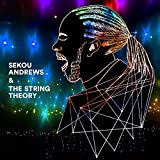 Sekou Andrews & The String Theory [Explicit]