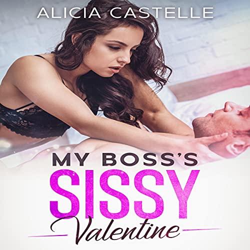 My Boss's Sissy Valentine cover art