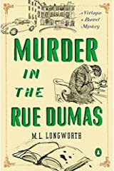 Murder in the Rue Dumas (Verlaque and Bonnet Provencal Mysteries) by Longworth, M. L.(September 25, 2012) Paperback Paperback