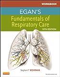Workbook for Egan's Fundamentals of Respiratory Care (Pacific-Basin Capital Markets Research) - Robert M. Kacmarek