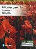 Microeconomia. Ediz. Mylab. Con Contenuto digitale per accesso on line...
