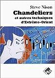 Chandeliers et autres techniques d'Extrême-Orient