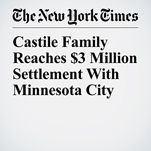 Castile Family Reaches $3 Million Settlement With Minnesota City copertina