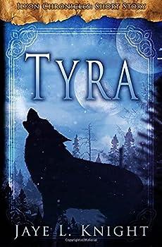 Tyra - Book  of the Ilyon Chronicles #0.6