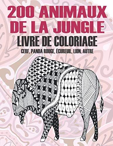 200 animaux de la jungle - Livre de coloriage - Cerf, panda rouge, écureuil, lion, autre