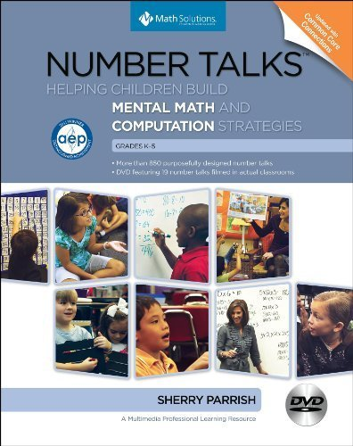 Number Talks: Whole Number Computation, Grades K-5 by Sherry Parrish(2014-03-01)