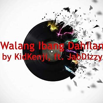 Walang Ibang Dahilan (feat. JabDizzy)