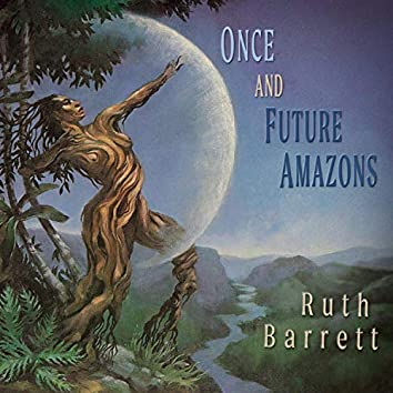 Once and Future Amazons