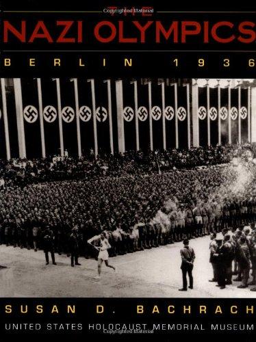 The Nazi Olympics, Berlin 1936 (United States Holocaust Museum)