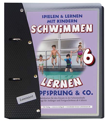 Kopfsprung & Co., laminiert (6): Schwimmen lernen (Schwimmen lernen - laminiert / Spielen & Lernen mit Kindern)