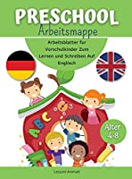 Preschool Arbeitsmappe: Arbeitsblatter fur Vorschulkinder Zum Lernen und Schreiben Auf Englisch.