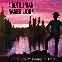 Gentleman Named John