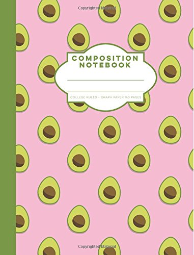 Pink Avocados Composition Notebook College Ruled + Graph Paper: 140 Pages, 7.5 x 9.75 Soft Cover Book - Each page is lined on the front side and ... journal for homework or note taking in school