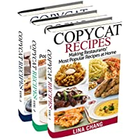 Copycat Recipes Box Set 3 Books in 1: Making Restaurants' Most Popular Recipes at Home Kindle Edition by Lina Chang for Free
