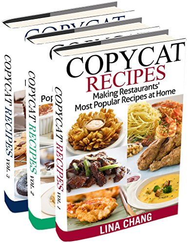 Copycat Recipes Box Set 3 Books in 1: Making Restaurants' Most Popular Recipes at Home (English Edition)