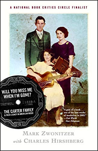 Will You Miss Me When I'm Gone? The Carter Family & Their Legacy in American Music