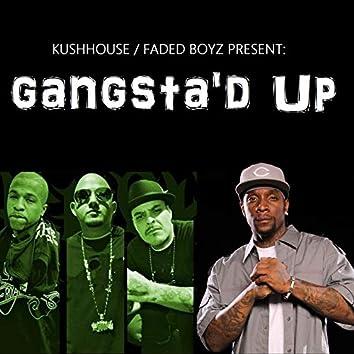 Gangsta'd Up