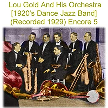 Lou Gold and His Orchestra Encore 5