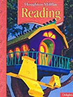 Delights: Houghton Mifflin Reading lv 2.2