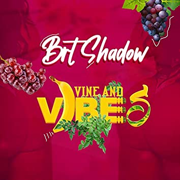 Vine And Vibes