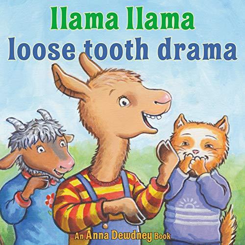 Llama Llama Loose Tooth Drama  By  cover art