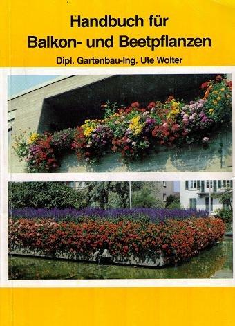 Handbuch für Balkon- und Beetpflanzen
