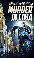 Murder In Lima (Kurt Hammer Book 2)