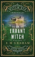 An Errant Witch (Witch Kin Chronicles #3)