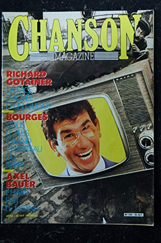 CHANSON MAGAZINE n° 16 AVRIL 1985 COVER RICHARD GOTAINER AXEL BAUER BOURGES