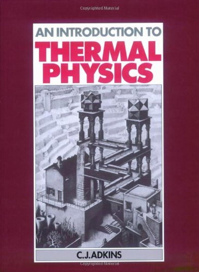 過剰姿を消す政権Introduction to Thermal Physics