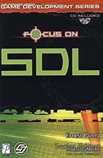 Focus On SDL (The Premier Press Game Development Series)