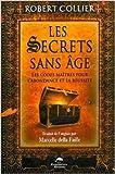 Les secrets sans âge de Robert Collier ( 25 mai 2011 ) - 25/05/2011