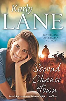 Second Chance Town by [Karly Lane]