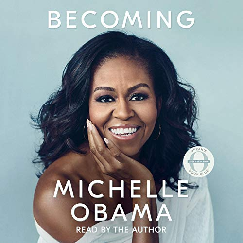 Becoming                   By:                                                                                                                                 Michelle Obama                               Narrated by:                                                                                                                                 Michelle Obama                      Length: 19 hrs and 3 mins     96,516 ratings     Overall 4.9