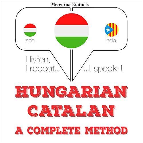 Hungarian – Catalan. A complete method cover art