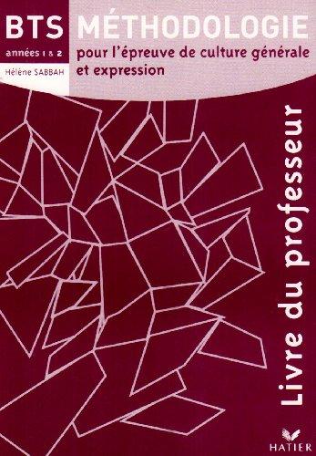 Français BTS Méthodologie années 1 & 2 éd. 2008 - Livre du professeur