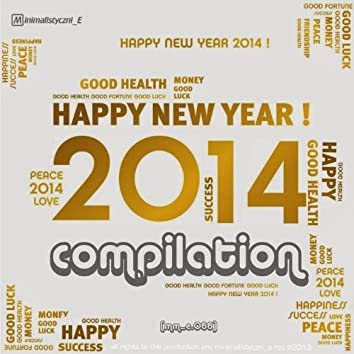 Pres. Happy New Year 2014 Compilation (feat. Pablo Rouve)