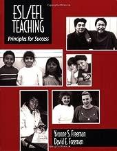ESL/EFL Teaching: Principles for Success by Yvonne Freeman (1998-08-31)