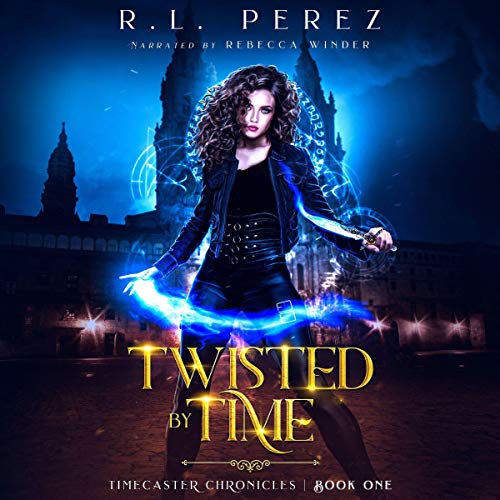 Twisted by Time: A Dark Fantasy Romance Audiobook By R.L. Perez cover art